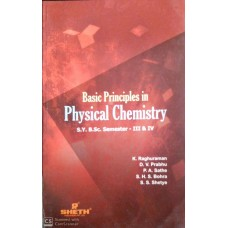 Basic Principles in Physical Chemistry S.Y.B.Sc